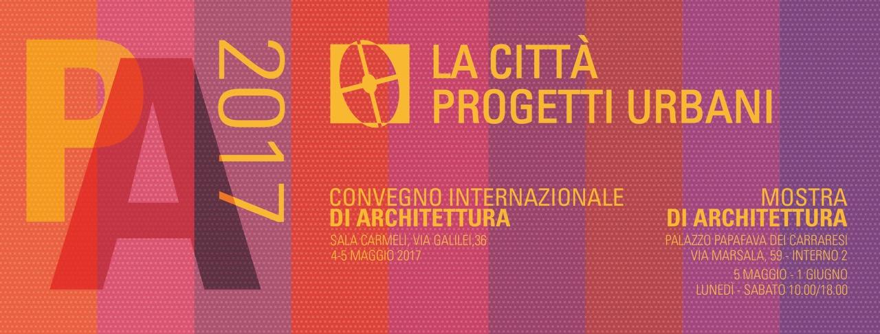 Padova architettura 2017 padova cultura for Programma di architettura