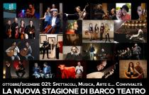 Barco Teatro live 2021. Un palcoscenico per la città: musica, arte, teatro e ... convivialità
