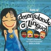 """Copertina del libro di Anna Ly """"Desenrolando a língua"""""""