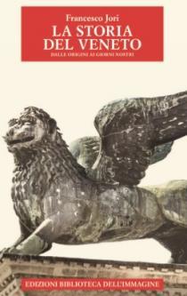 Copertina libro La Storia del Veneto di Francesco Jori