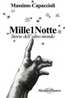 Copertina libro Mille1Notte di Massimo Capaccioli