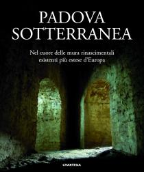 Copertina libro Padova sotterranea