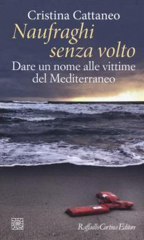 Premio Letterario Galileo 2019-Naufraghi senza volto. Dare un nome alle vittime del Mediterraneo