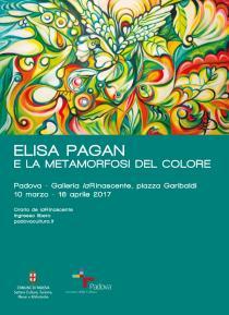 ELISA PAGAN. E la metamorfosi del colore