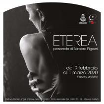 ETEREA. Personale di Barbara Pigazzi