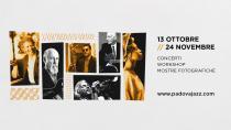 Padova Jazz Festival 2018. 21° Edizione