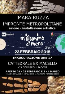 """IMPRONTE METROPOLITANE. Azione e installazione artistica di Mara Ruzza  per """"M'illumino di Meno 2018"""""""