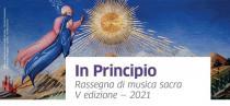In Principio. Rassegna di musica sacra-5a edizione