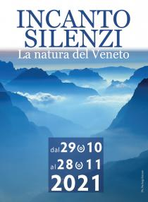 Incanto Silenzi. La natura del Veneto. Mostra fotografica