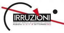 Irruzioni 2021. Festival diffuso di peripezie urbane