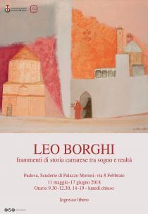 LEO BORGHI. Frammenti di storia carrarese tra sogno e realtà