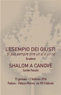 L'Esempio dei Giusti-Shalom a Canove-Inumano. Mostre in occasione del Giorno della Memoria