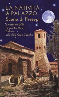 La Natività a Palazzo. Scene di Presepi nella Città del Santo