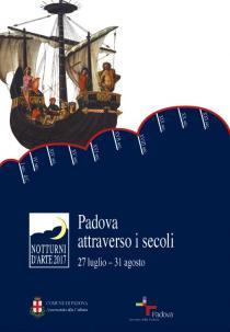 NOTTURNI D'ARTE 2017. Padova attraverso i secoli