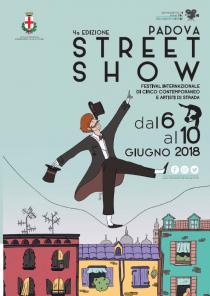 Padova Street Show 2018. Festival Internazionale di circo contemporaneo e artisti di strada