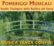 Musica senza confini. Pomeriggi musicali al Santo