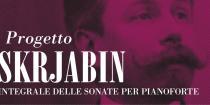 Progetto Skrjabin. Amici della Musica di Padova
