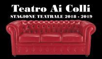 Teatro ai Colli-Stagione Teatrale 2018-2019