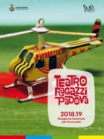 Teatro Ragazzi Padova. Stagione 2018-2019