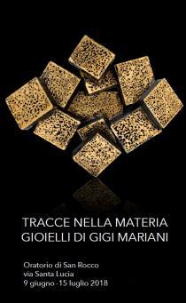 Tracce nella materia. Gioielli di Gigi Mariani