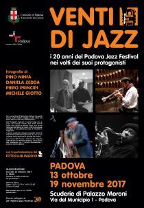 Venti di Jazz. I 20 anni del Padova Jazz Festival nei volti dei suoi protagonisti