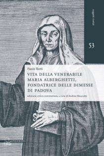 Vita della venerabile Maria Alberghetti