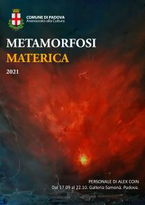 Metamorfosi Materica 2021. Personale di Alex Coin