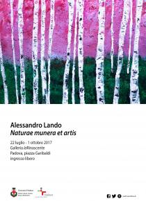 Alessandro Lando. Naturae munera et artis