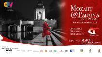 Mozart @Padova 1771 - 2021. Un viaggio musicale. Ciclo di eventi in streaming online