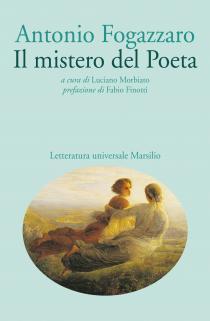 Copertina libro Antonio Fogazzaro Il mistero del poeta