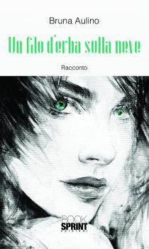 Copertina libro Un filo d'erba sulla neve