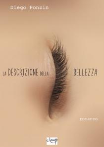 Copertina romanzo La descrizione della bellezza di Diego Ponzin