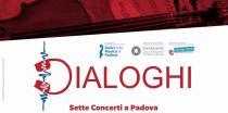 DIALOGHI 2019. Sette concerti a Padova