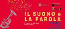 Il Suono e la Parola 2019. Primavera tra letteratura, musica e teatro