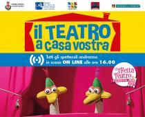 Il Teatro a casa vostra-Spettacoli in streaming per bambini e ragazzi
