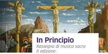 In Principio. Rassegna di musica sacra-IIa edizione
