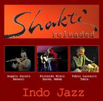 Shakti Reloaded. Concerto a cura di Indo Jazz