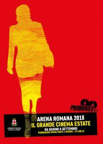 Arena Romana Estate 2018. Cinema Teatro Musica e Arte