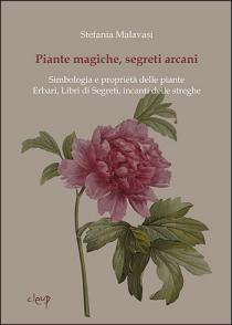 Piante magiche segreti arcani. Presentazione libro di Stefania Malavasi