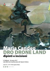 MARIA CANDEO. Dro Drone Land. Dipinti e incisioni