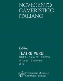 Novecento Cameristico Italiano. Ciclo di concerti 2019 della Fondazione Musicale Omizzolo-Peruzzi