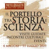 Portello Segreto 2021. Il Portello tra storia e scienza