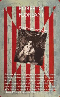 Ricordare Boccioni. Progetto multidiscipilnare di Roberto Floreani