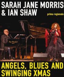 Angels, Blues and Swinging XMAS. Sarah Jane Morris & Ian Shaw