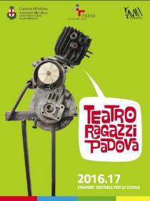 Teatro Ragazzi Padova. Stagione 2016-2017