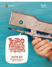 Teatro Ragazzi Padova. Stagione 2019-2020