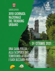 Trekking Urbano 2021. Una sana follia. Alla scoperta del territorio attraverso i suoi bizzarri personaggi