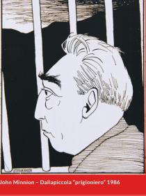 """John Minnion, Dallapiccola """"prigioniero"""""""