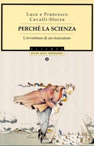 Perchè la scienza di Luca e Francesco Cavalli - Sforza
