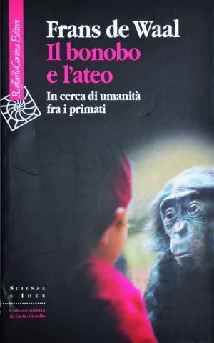 """Incontro con Frans de Waal """"Il bonobo e l'ateo"""""""